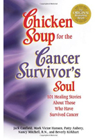 Chicken Soup for the Cancer Survivor's Soul and Soup